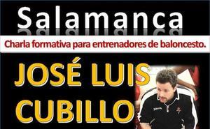 El entrenador José Luis Cubillo ofrecerá una charla para técnicos en Salamanca