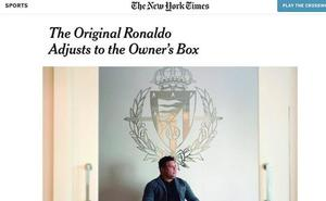 'The New York Times' se hace eco del desembarco de Ronaldo en el Real Valladolid