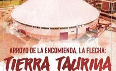 Arroyo festeja 'La Flecha, tierra taurina'