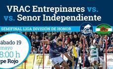 Sorteo de entradas para el partido entre VRAC Entrepinares vs. Senor Independiente