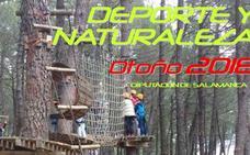 La Diputación de Salamanca ofrece 80 plazas de su Programa Deporte y Naturaleza Otoño 2018