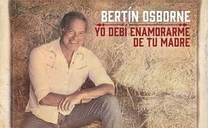 Twitter se desata con el nuevo disco de Bertín Osborne 'Yo debí enamorarme de tu madre'
